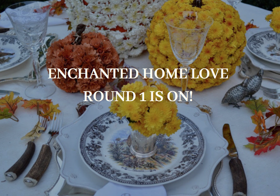 Enchanted Home Love Contest- round 1