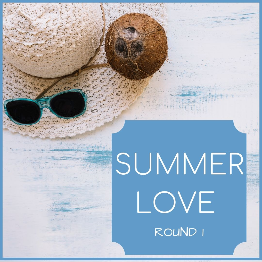 Summer Love round 1