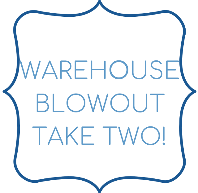 Warehouse blowout take 2!