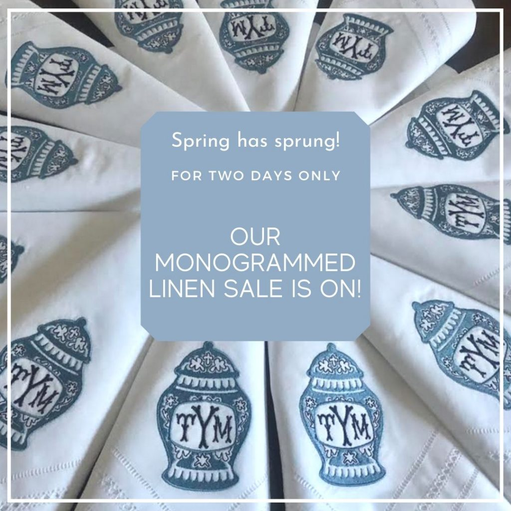 Our Spring Monogrammed Linen Sale Is On The Enchanted Home