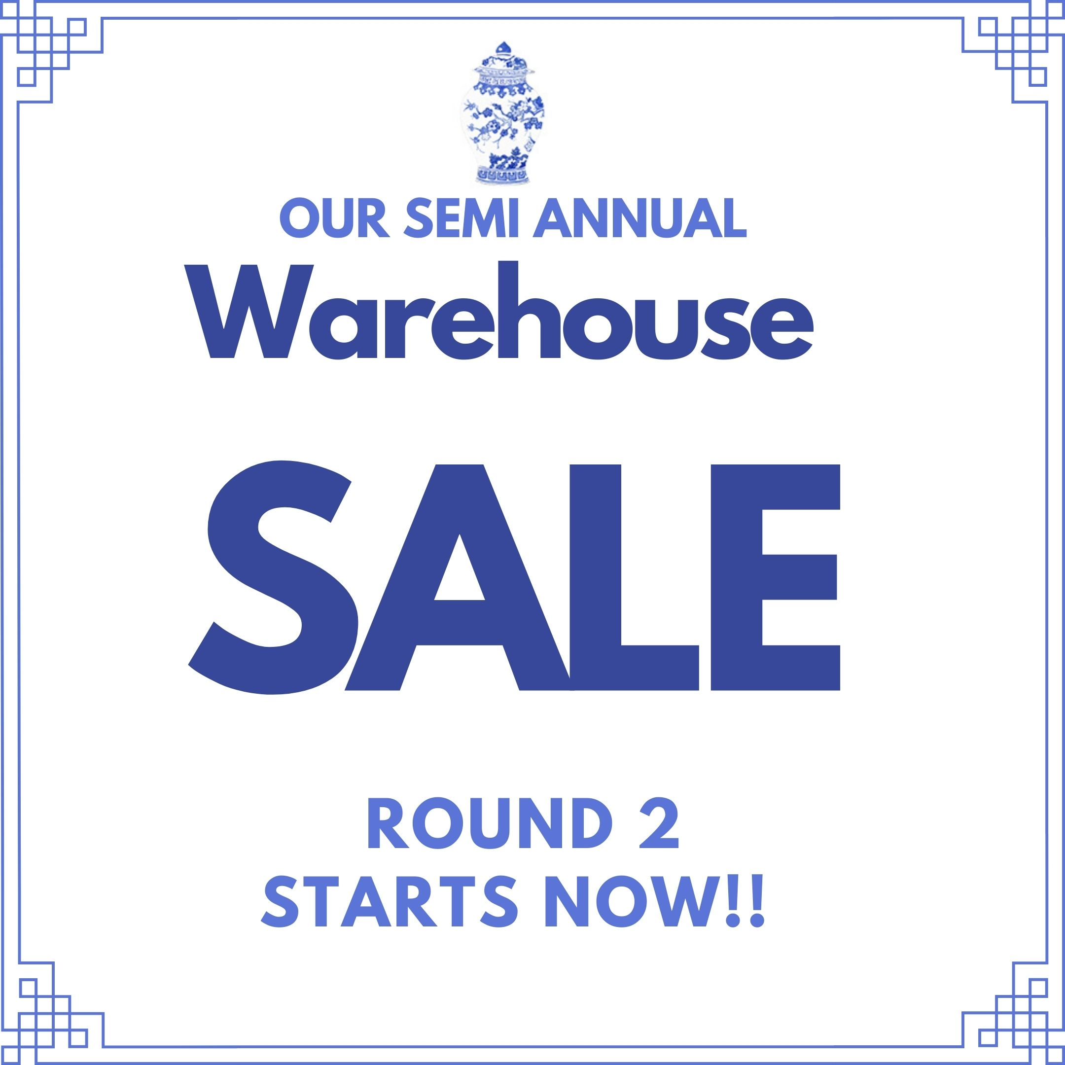 Our semi annual warehouse sale- part 2 is on!