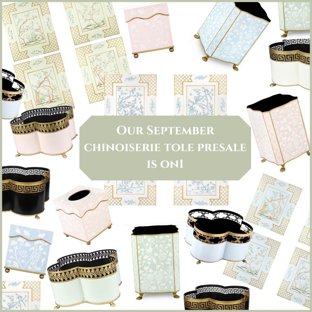 Our Presale for our Sept. chinoiserie tole shipment is on!