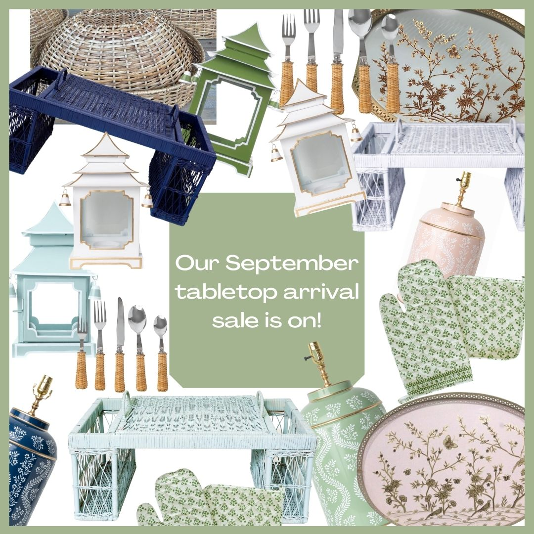 Our September tabletop arrival sale is on!